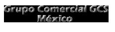 Grupo Comercial GCS México